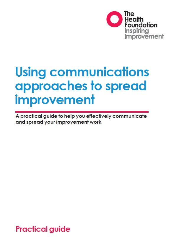 Using communications approaches to spread improvement