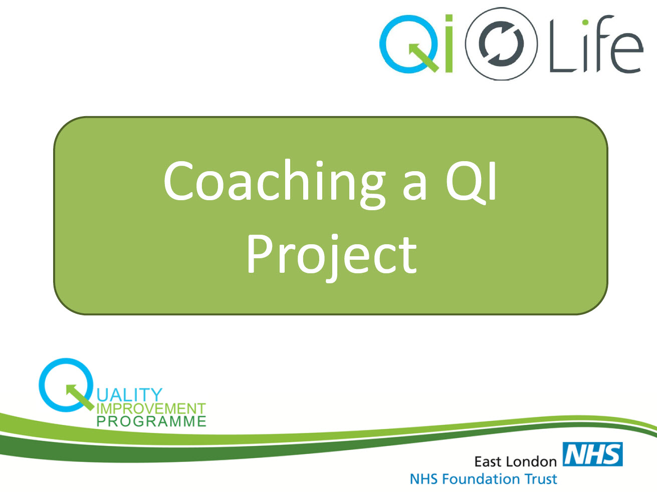 Coaching a QI Project