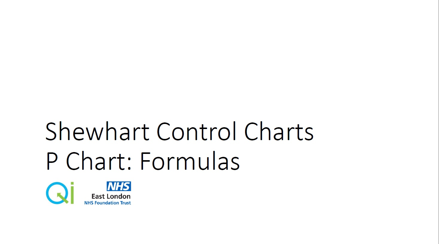 P Chart Formula : Quality Improvement – East London NHS Foundation Trust